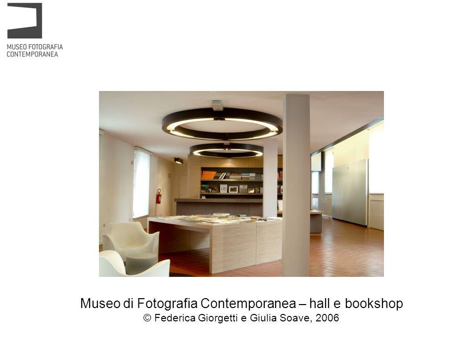 Museo di Fotografia Contemporanea – hall e bookshop © Federica Giorgetti e Giulia Soave, 2006