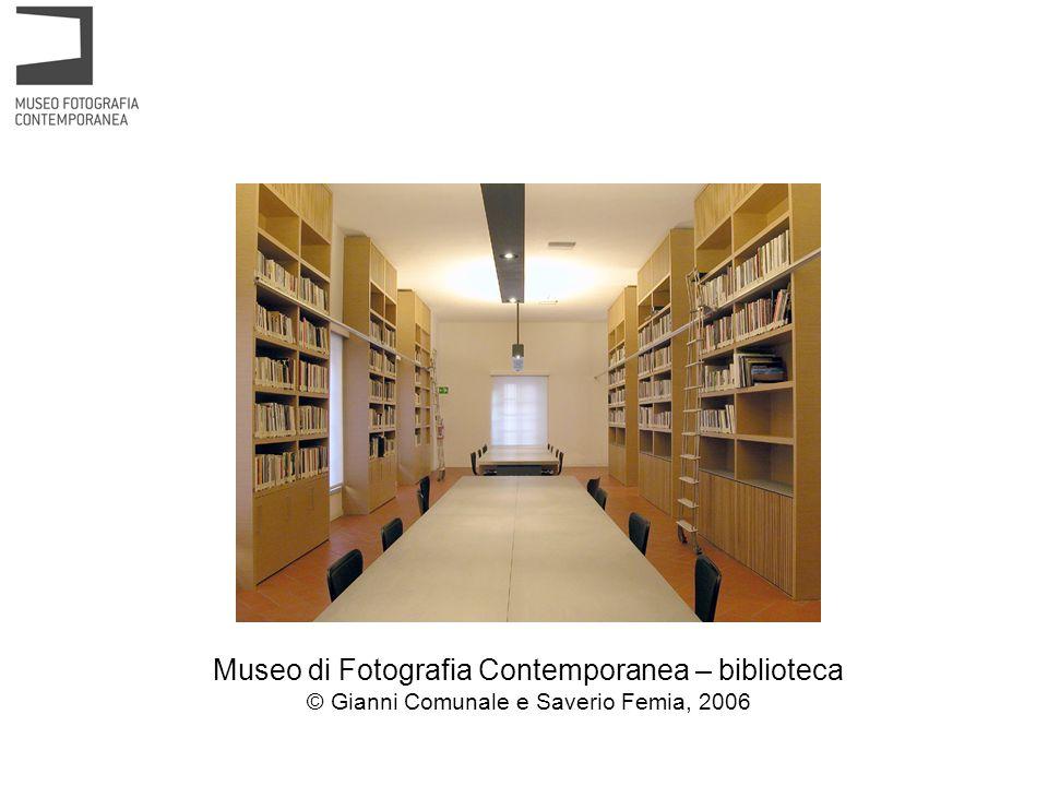 Museo di Fotografia Contemporanea – biblioteca © Gianni Comunale e Saverio Femia, 2006