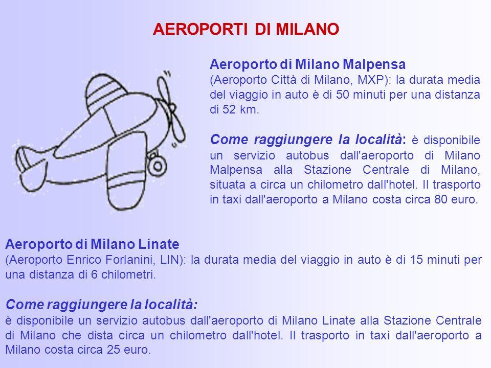 AEROPORTI DI MILANO Aeroporto di Milano Malpensa