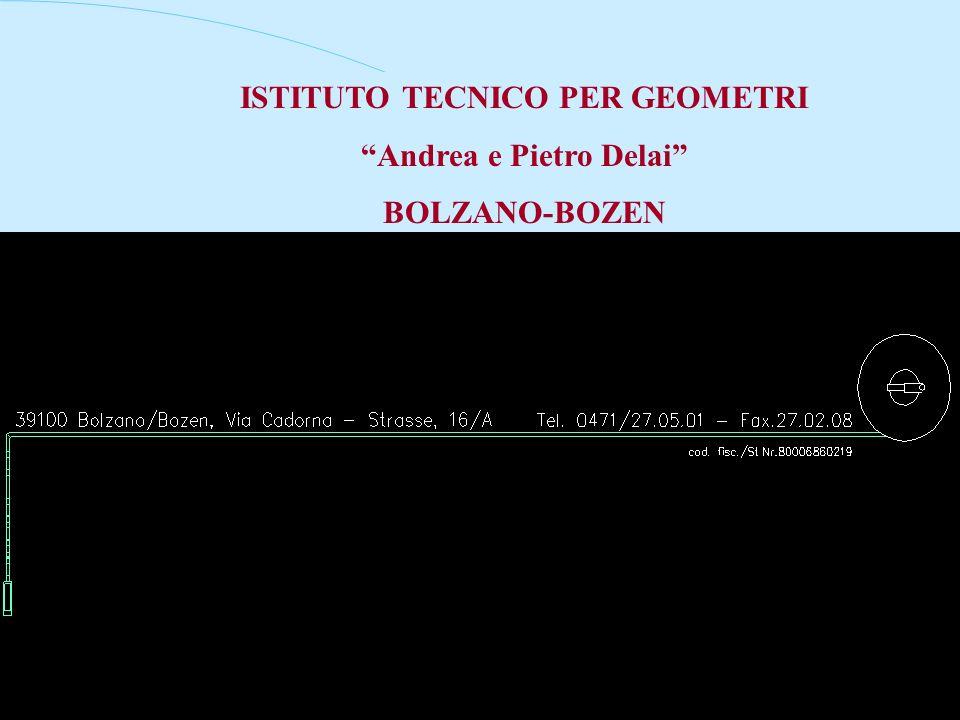 ISTITUTO TECNICO PER GEOMETRI Andrea e Pietro Delai