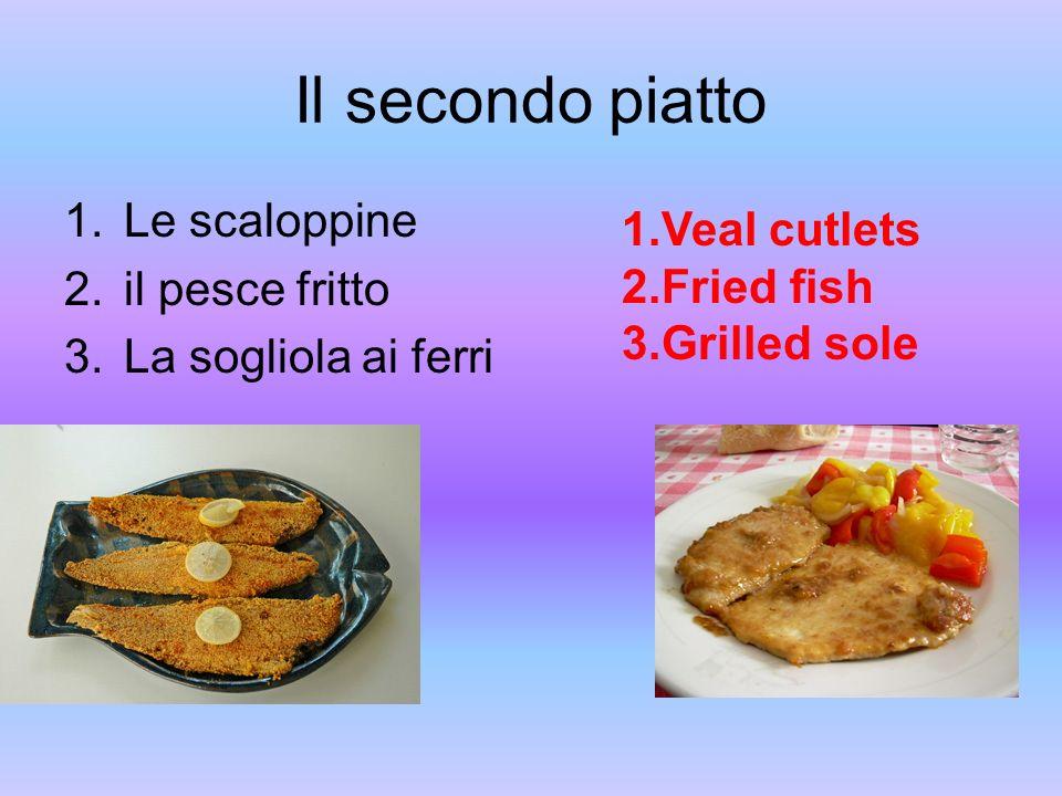 Il secondo piatto Le scaloppine Veal cutlets il pesce fritto