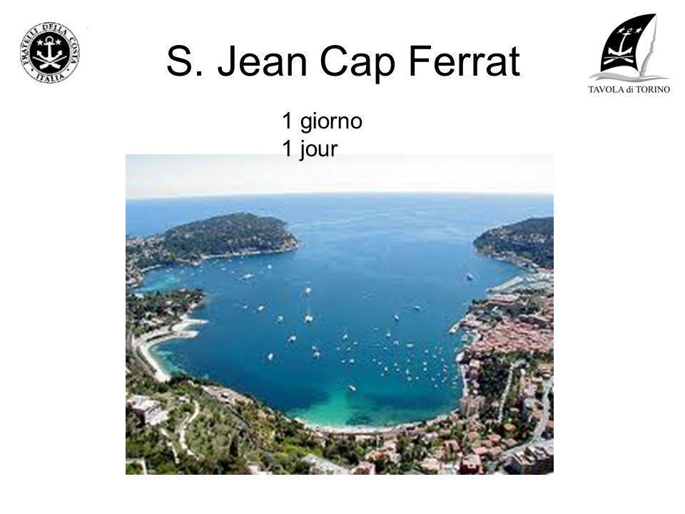 S. Jean Cap Ferrat 1 giorno 1 jour