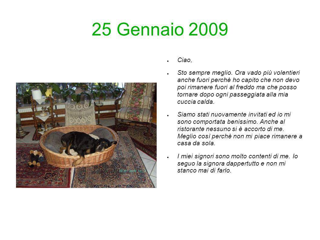 25 Gennaio 2009 Ciao,