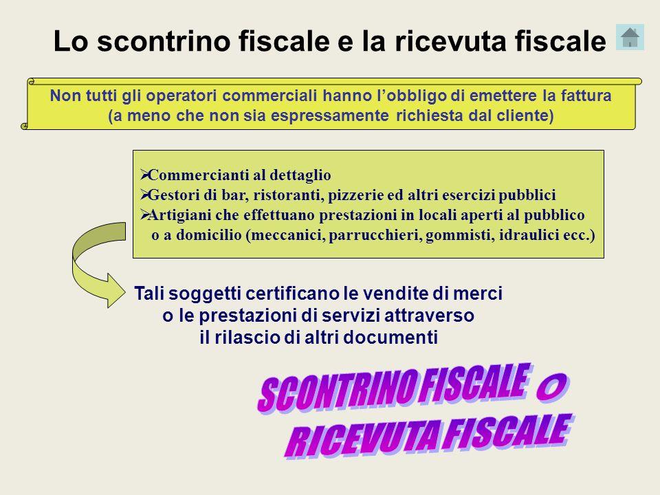 RICEVUTA FISCALE Lo scontrino fiscale e la ricevuta fiscale