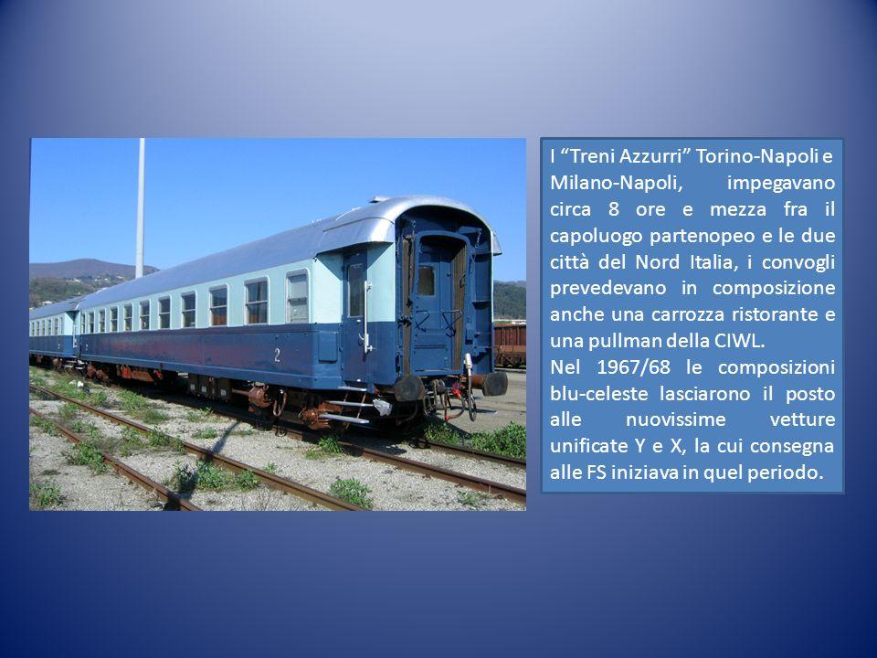 I Treni Azzurri Torino-Napoli e