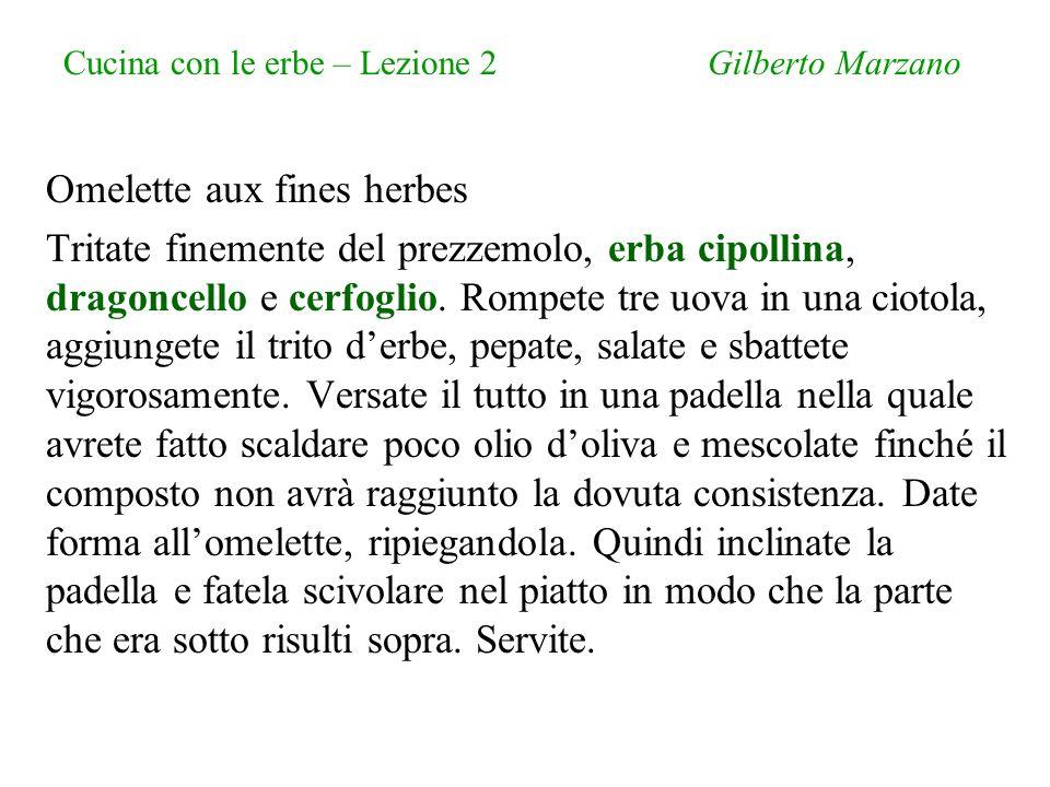 Cucina con le erbe – Lezione 2 Gilberto Marzano
