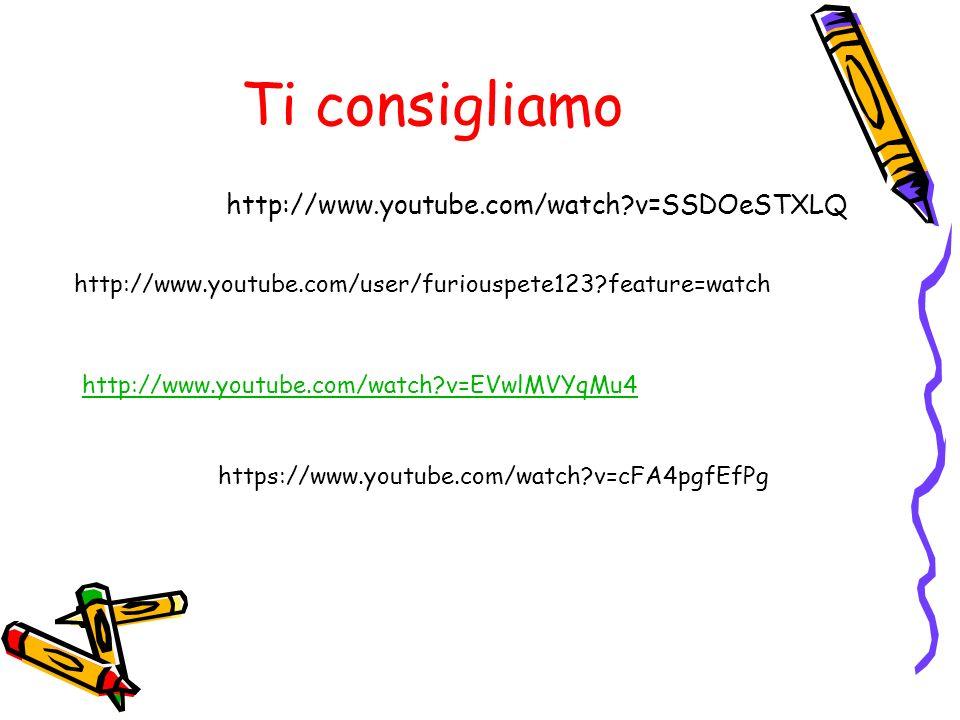 Ti consigliamo http://www.youtube.com/watch v=SSDOeSTXLQ