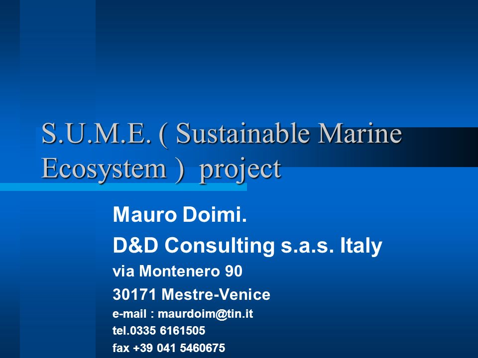 S.U.M.E. ( Sustainable Marine Ecosystem ) project
