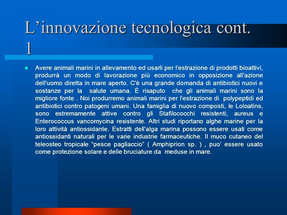 L'innovazione tecnologica cont. 1