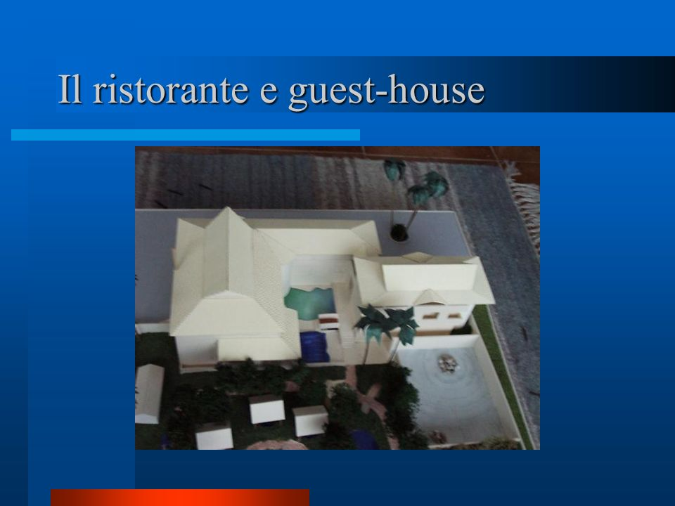 Il ristorante e guest-house