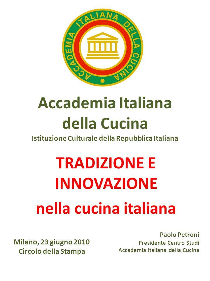 TRADIZIONE E INNOVAZIONE nella cucina italiana