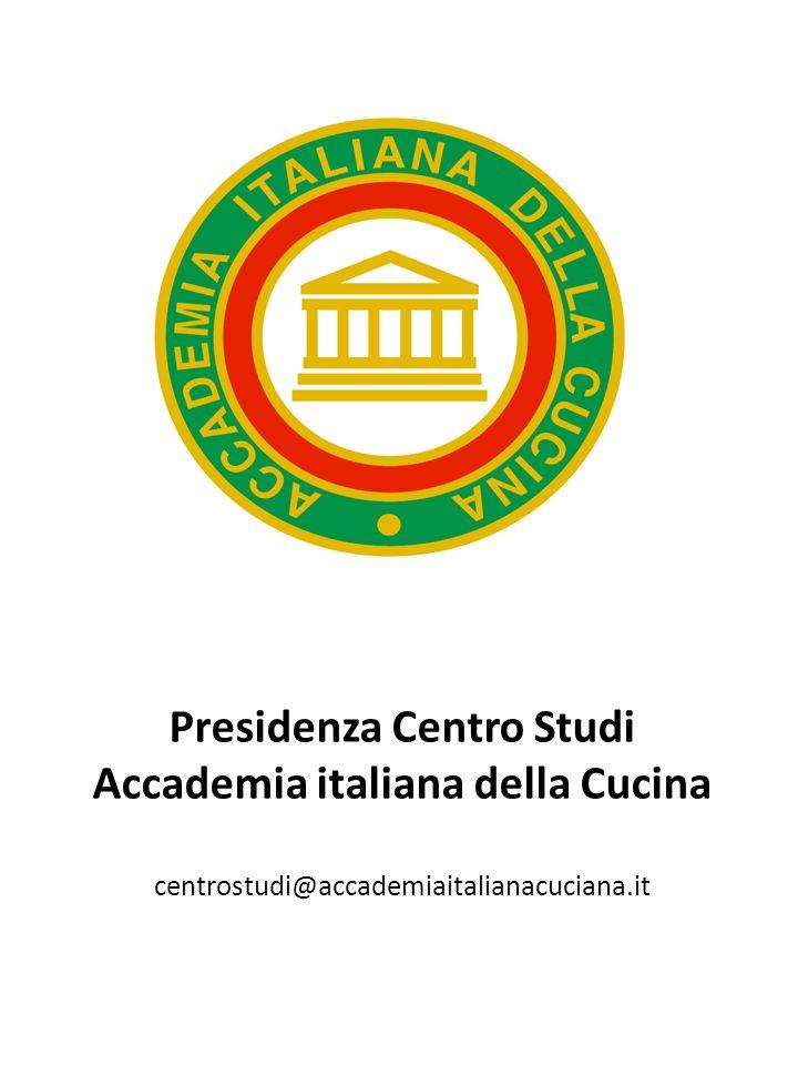 Presidenza Centro Studi Accademia italiana della Cucina