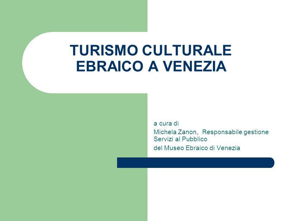 TURISMO CULTURALE EBRAICO A VENEZIA