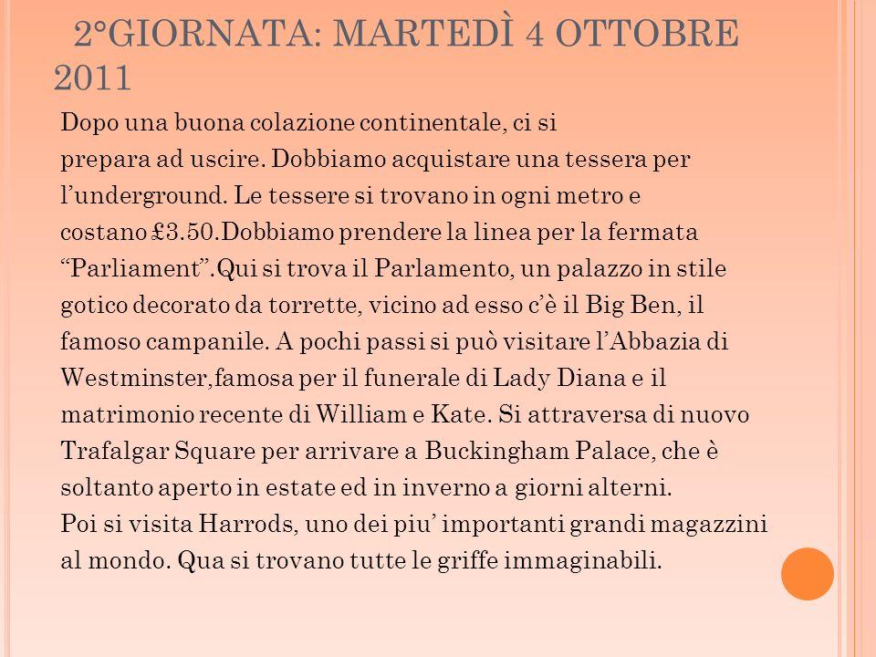 2°GIORNATA: MARTEDÌ 4 OTTOBRE 2011
