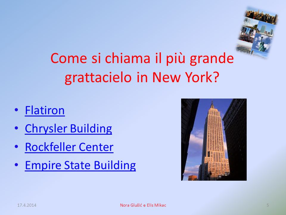 Come si chiama il più grande grattacielo in New York