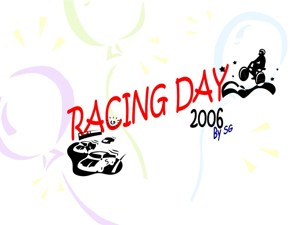 RACING DAY 2006 By SG