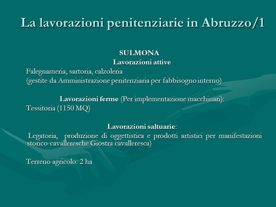 La lavorazioni penitenziarie in Abruzzo/1