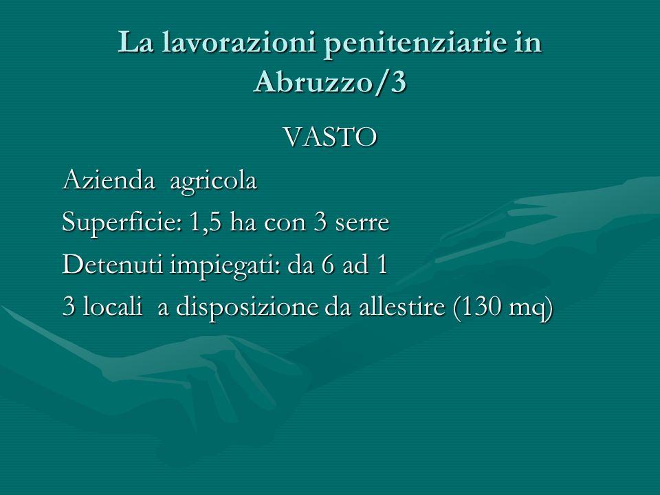 La lavorazioni penitenziarie in Abruzzo/3