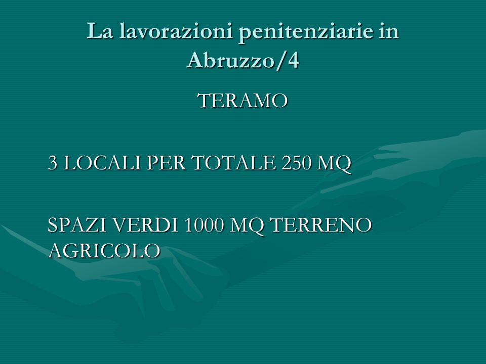 La lavorazioni penitenziarie in Abruzzo/4