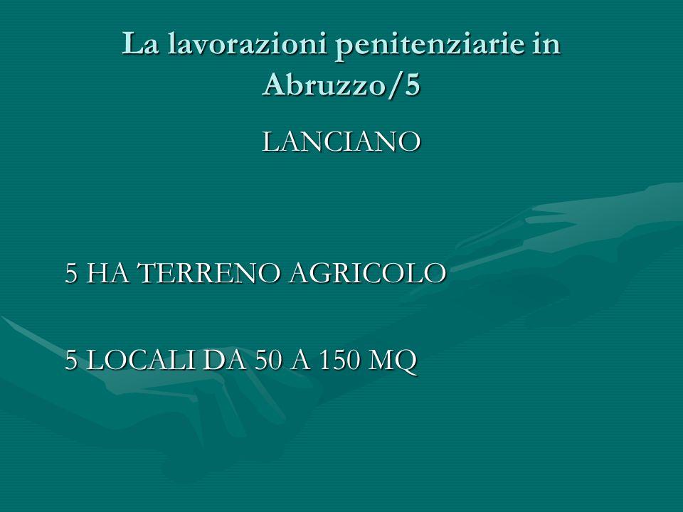 La lavorazioni penitenziarie in Abruzzo/5