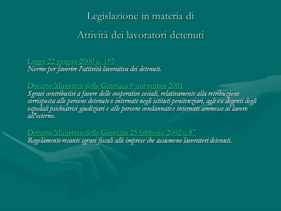 Legislazione in materia di Attività dei lavoratori detenuti