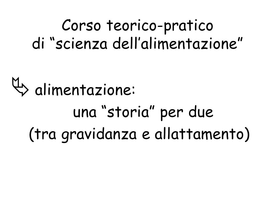 Corso teorico-pratico di scienza dell'alimentazione