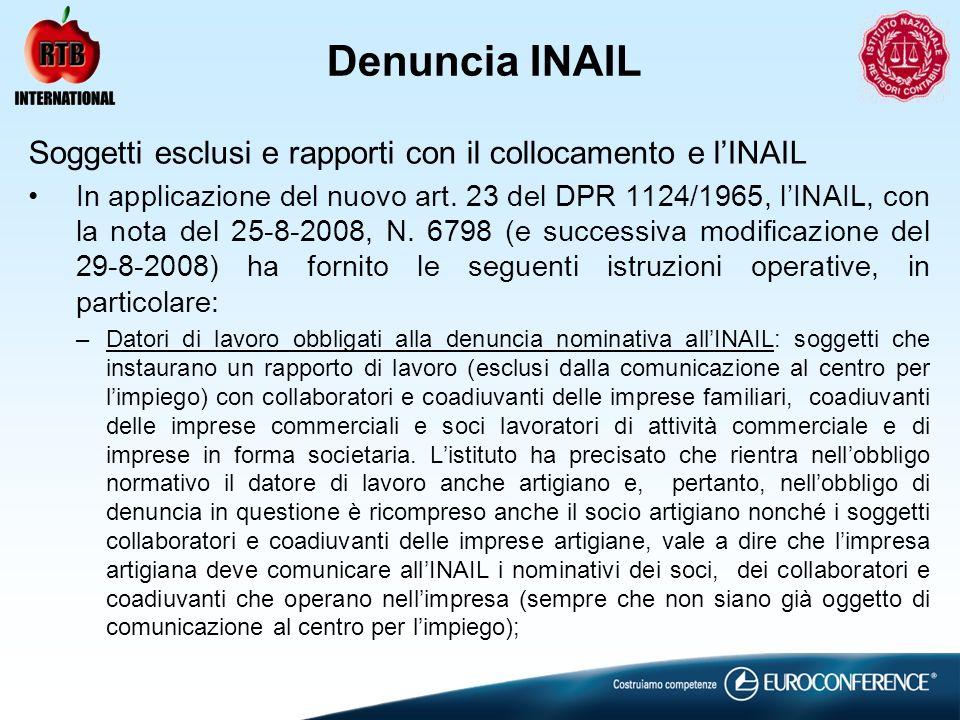 Denuncia INAIL Soggetti esclusi e rapporti con il collocamento e l'INAIL.