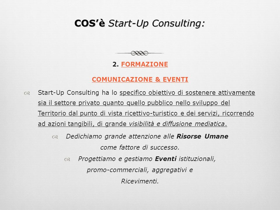 COS'è Start-Up Consulting: