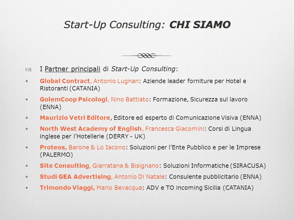 Start-Up Consulting: CHI SIAMO