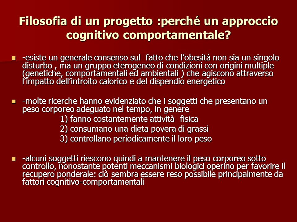 Filosofia di un progetto :perché un approccio cognitivo comportamentale