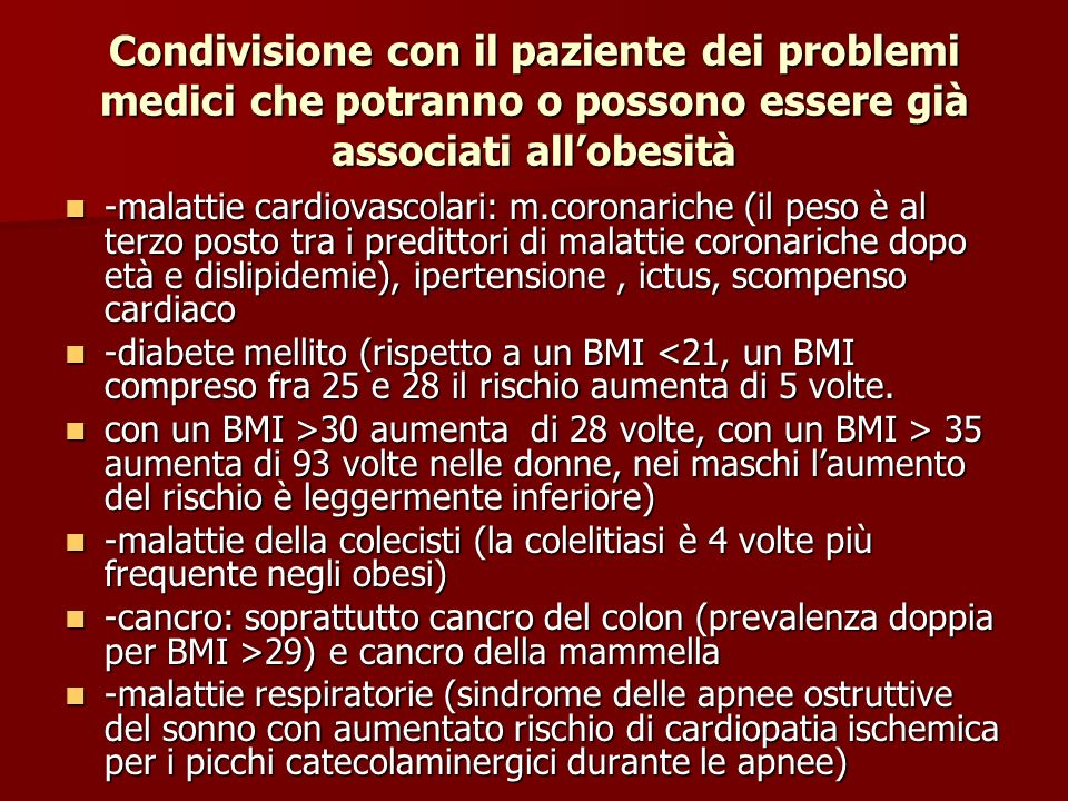Condivisione con il paziente dei problemi medici che potranno o possono essere già associati all'obesità