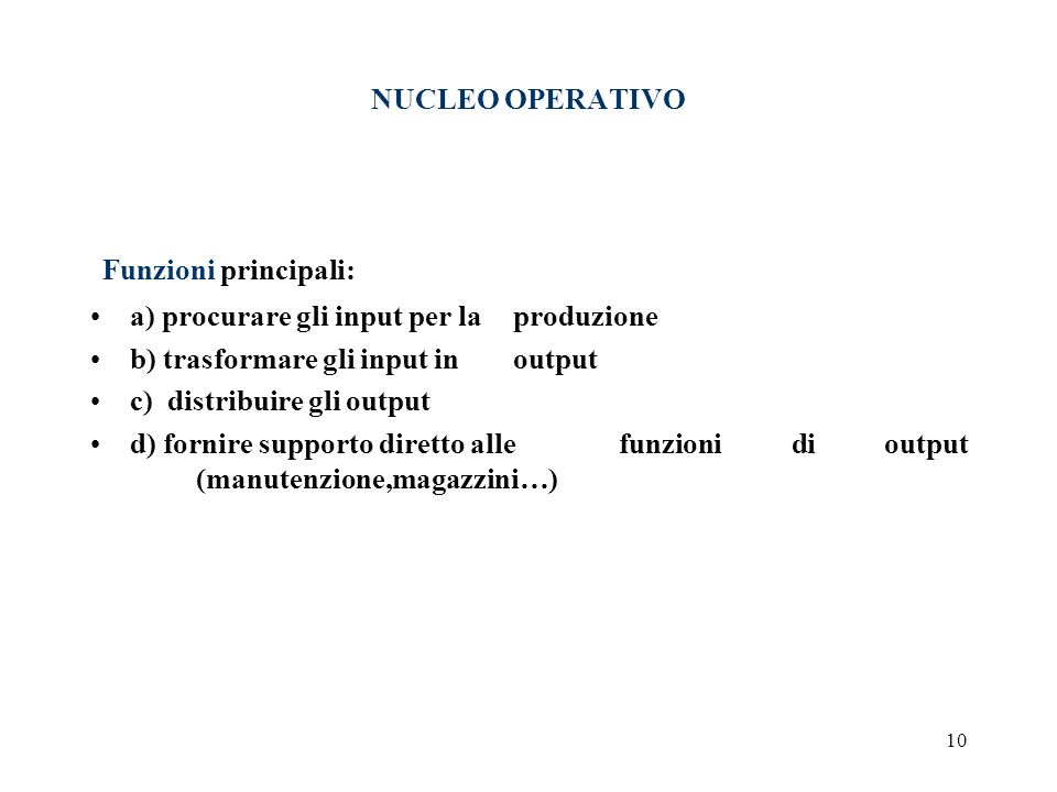 Funzioni principali: NUCLEO OPERATIVO