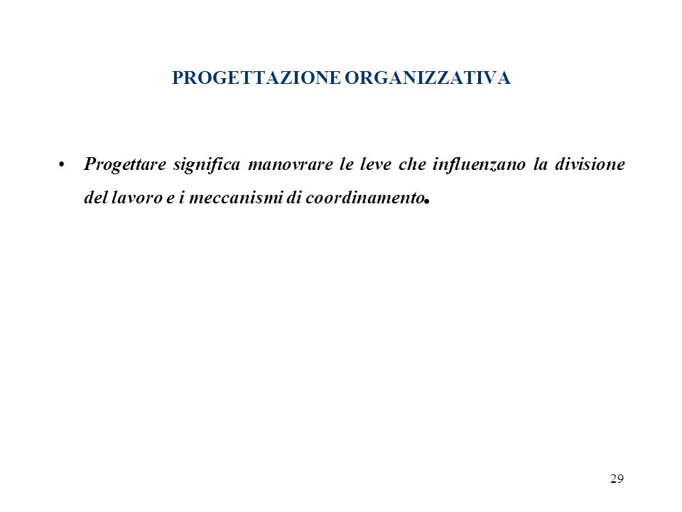 PROGETTAZIONE ORGANIZZATIVA