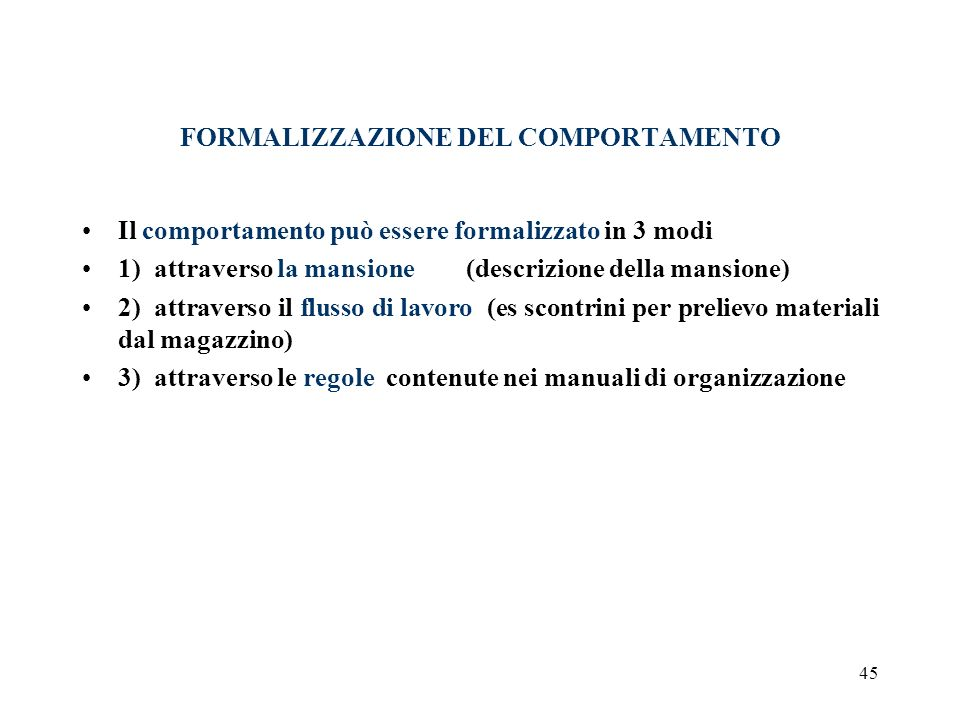 FORMALIZZAZIONE DEL COMPORTAMENTO