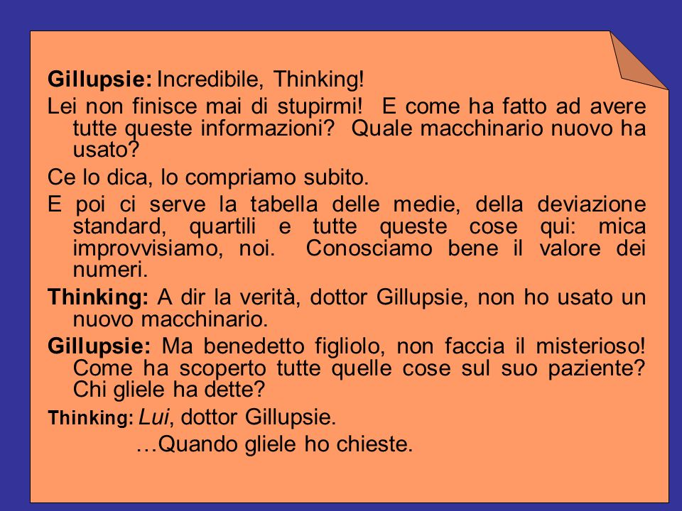 Gillupsie: Incredibile, Thinking!