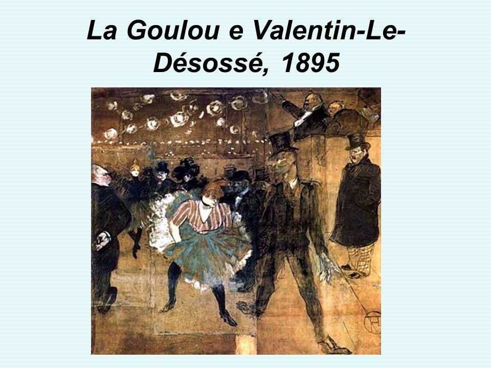 La Goulou e Valentin-Le-Désossé, 1895