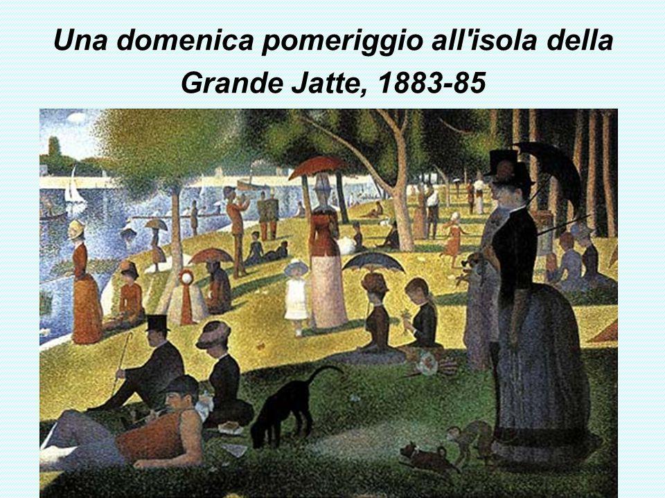 Una domenica pomeriggio all isola della Grande Jatte, 1883-85