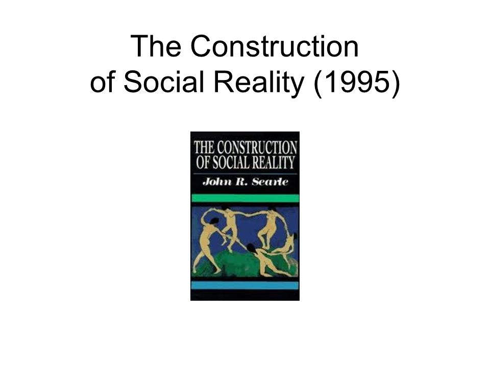 The Construction of Social Reality (1995)