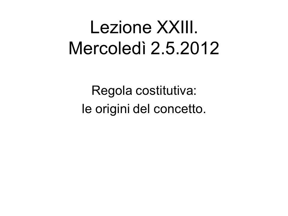 Lezione XXIII. Mercoledì 2.5.2012