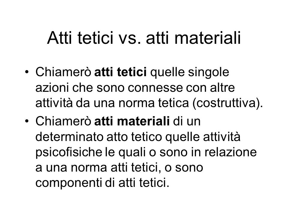 Atti tetici vs. atti materiali