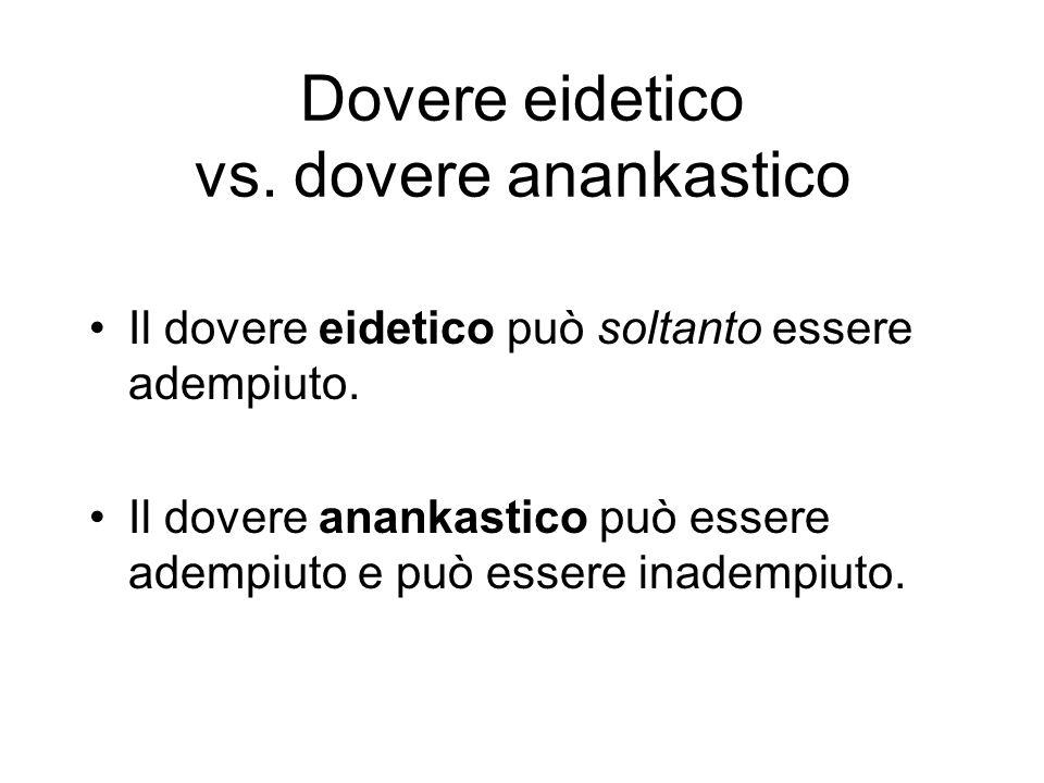 Dovere eidetico vs. dovere anankastico