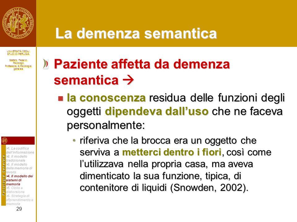 La demenza semantica Paziente affetta da demenza semantica 