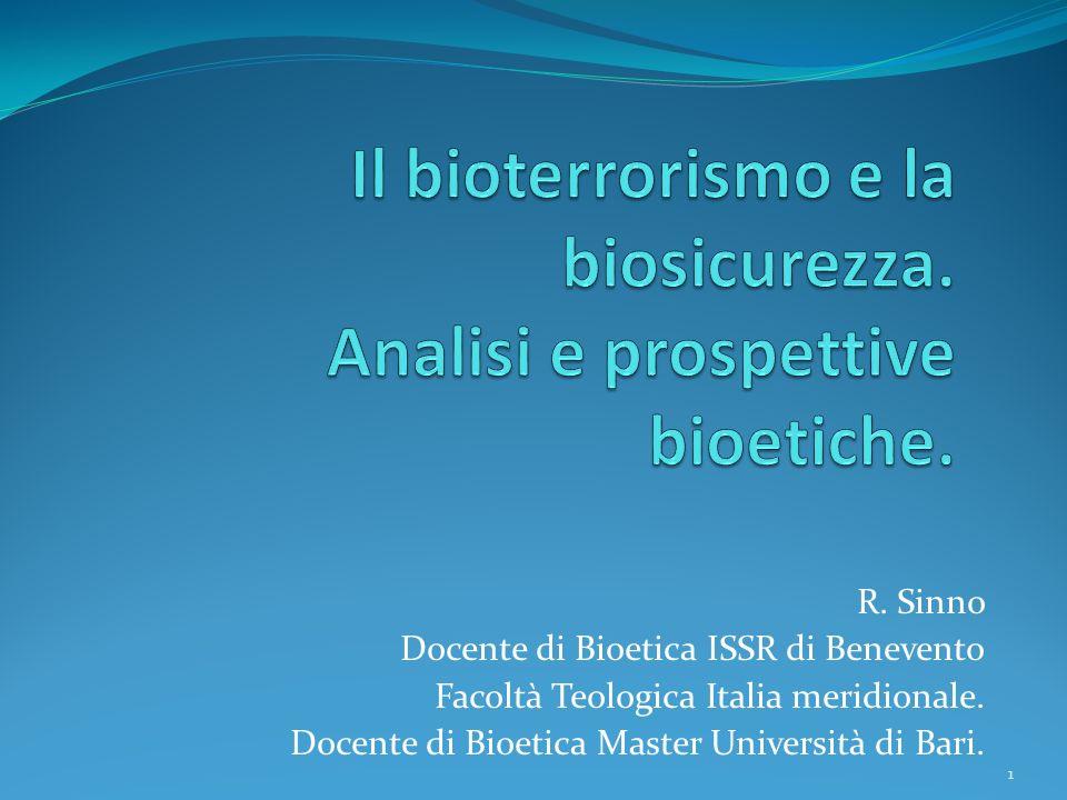 Il bioterrorismo e la biosicurezza. Analisi e prospettive bioetiche.