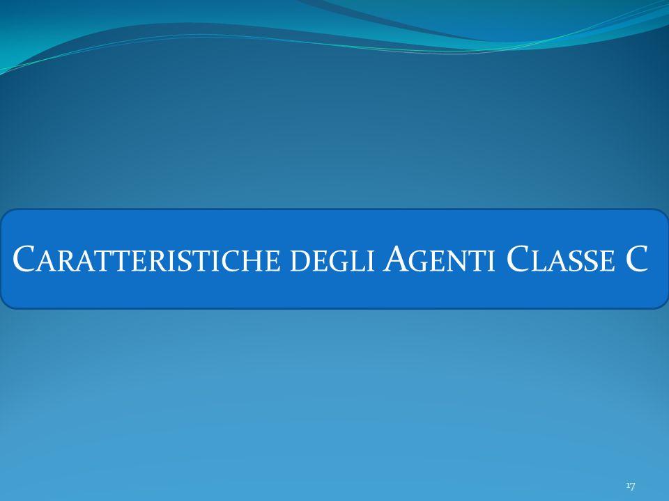 Caratteristiche degli Agenti Classe C