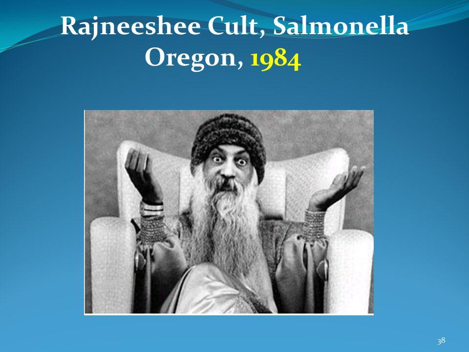 Rajneeshee Cult, Salmonella Oregon, 1984
