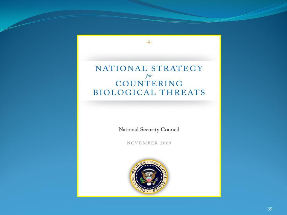 Strategia nazionale per contrastare le minacce biologiche Consiglio nazionale per la sicurezza 2009