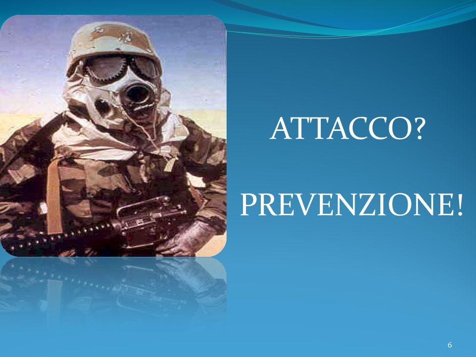ATTACCO PREVENZIONE!