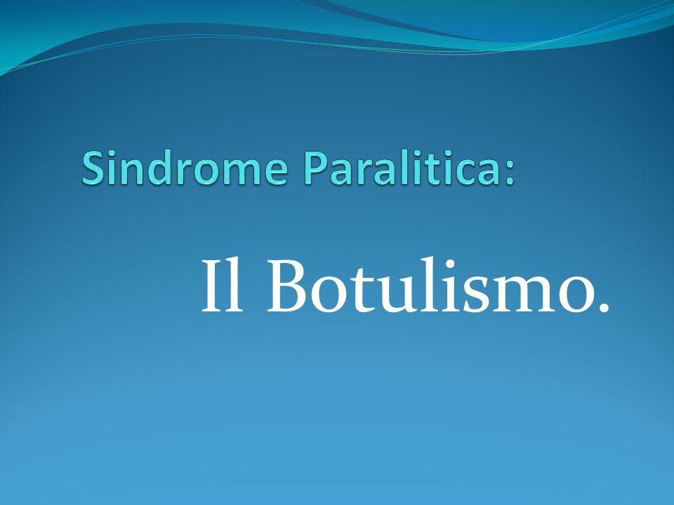 Physician Bioterrorism Training, v2 Il Botulismo.