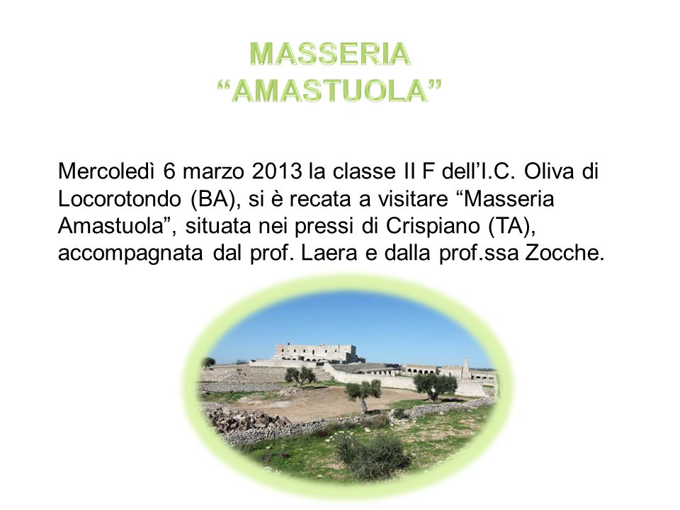MASSERIA AMASTUOLA