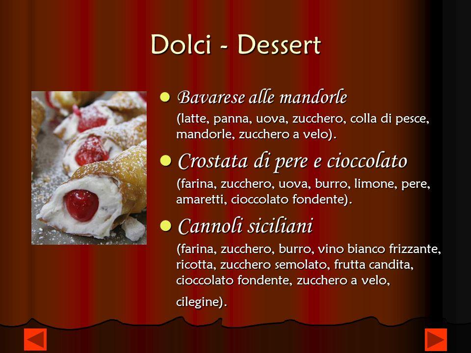 Dolci - Dessert Bavarese alle mandorle (latte, panna, uova, zucchero, colla di pesce, mandorle, zucchero a velo).